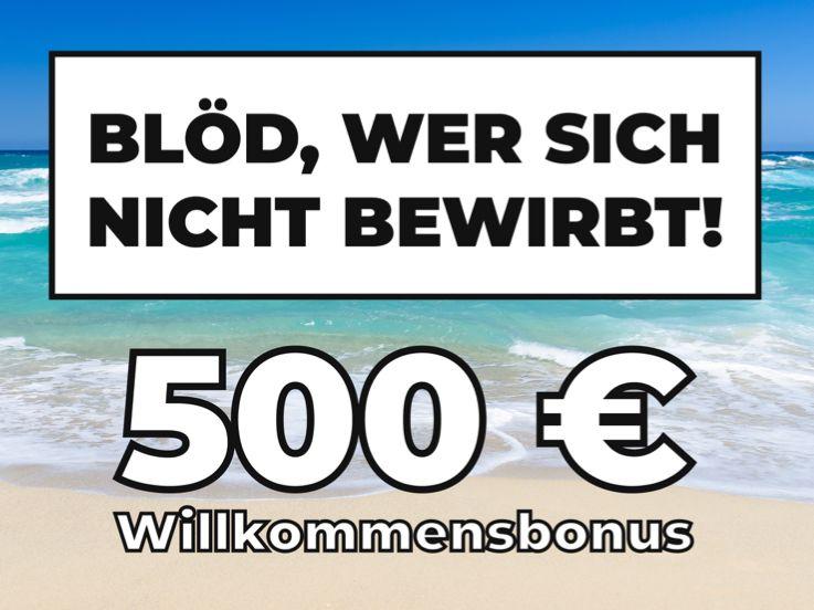 Erhalte 500€ Wechselbonus*